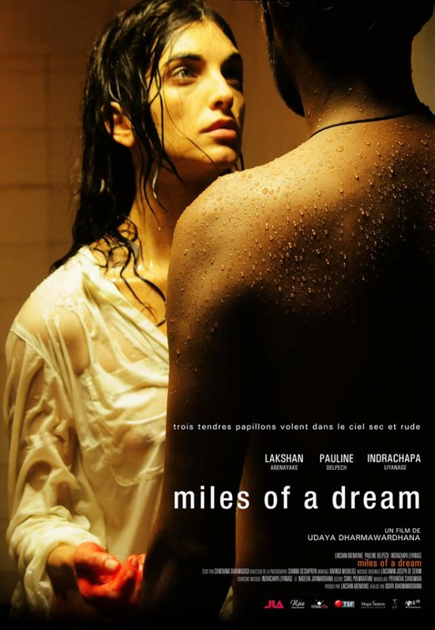 Miles of a Dream sinhala film by Udaya Dharmawardhana